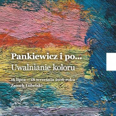 """Zaproszenie na otwarcie wystawy """"Pankiewicz i po…"""" 15 lipca na Zamku Lubelskim"""