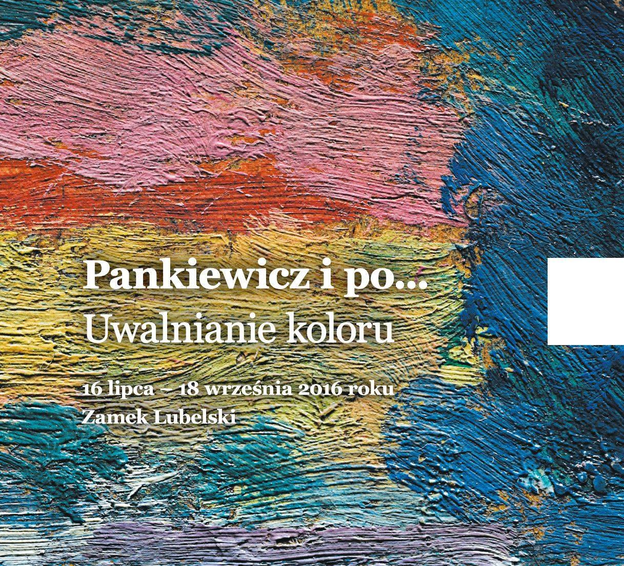 """Zaproszenie naotwarcie wystawy """"Pankiewicz ipo…"""" 15 lipca naZamku Lubelskim"""