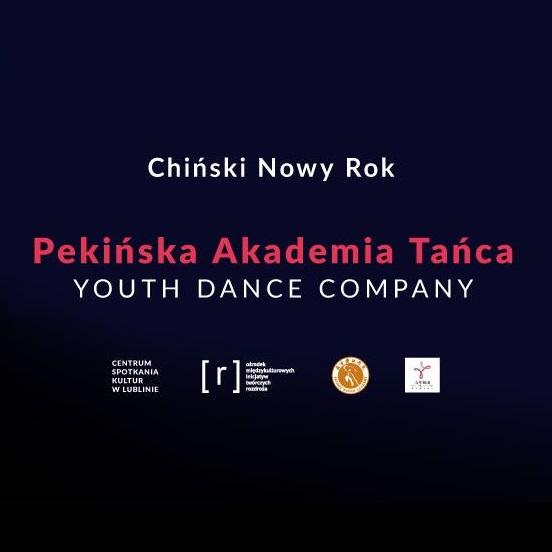 Chiński Nowy Rok – Pekińska Akademia Tańca – Youth Dance Company